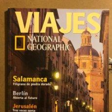 Coleccionismo de Revistas y Periódicos: VIAJES NATIONAL GEOGRAPHIC N° 4 (2000). SALAMANCA, BERLÍN, JERUSALÉN, SYDNEY, CARNAVAL DE RIO,.... Lote 194975276