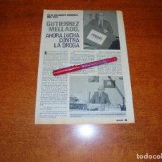 Coleccionismo de Revistas y Periódicos: CLIPPING 1989: GUTIERREZ MELLADO, EL VALIENTE GENERAL DEL 23-F LUCHA CONTRA LA DROGA.. Lote 194978315