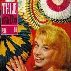 Coleccionismo de Revistas y Periódicos: REVISTA TELE RADIO Nº 296,26 AGOSTO-1 SEPT 1963, KARINA,LA MUERTE DE MANOLETE EN PAGINAS INTERIORES. Lote 194990576