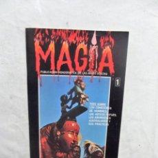 Coleccionismo de Revistas y Periódicos: REVISTA MONOGRAFICA DE LAS ARTES OCULTAS MAGIA Nº 1. Lote 195033387