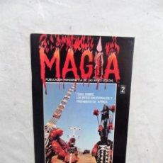 Coleccionismo de Revistas y Periódicos: REVISTA MONOGRAFICA DE LAS ARTES OCULTAS MAGIA Nº 2. Lote 195033517