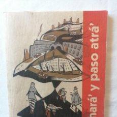 Coleccionismo de Revistas y Periódicos: REVISTA CUCHARÁ Y PASO ATRÁ NUMERO ONCE NOVIEMBRE DE 2005 AYUNTAMIENTO DE PALOMARES DEL RIO SEVILLA. Lote 195039603