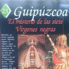 Coleccionismo de Revistas y Periódicos: ESPAÑA ENCANTADA Nº 23 VIRGENES NEGRAS DE GUIPUZCOA:HONDARRIBIA, DONOSTI...LAS APARICIONES DE UMBE. Lote 195041616