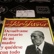 Coleccionismo de Revistas y Periódicos: REVISTA SATÍRICA POR FAVOR 97 VER FOTOS ESTADO ALGUNA ARRUGA LOMO Y MACHA. Lote 195054113