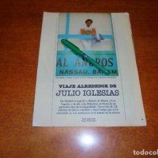 Coleccionismo de Revistas y Periódicos: CLIPPING 1985: JULIO IGLESIAS - PUBLICIDAD BIOMANÁN. HONDA VF 500 F2. SEAT IBIZA. TRINA PIÑA COLADA. Lote 195059435
