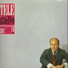 Coleccionismo de Revistas y Periódicos: REVISTA TELE RADIO Nº 307, 11-17 NOVIEMBRE 1963, ADOLFO MARSILLACH. Lote 195065930