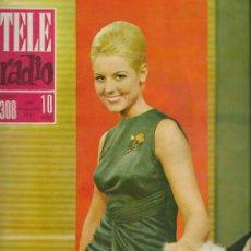 Coleccionismo de Revistas y Periódicos: REVISTA TELE RADIO Nº 308 ,18-24 NOVIEMBRE 1963, ANA MARIA SOLSONA.. Lote 195066045