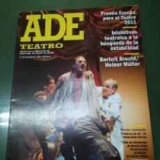 Coleccionismo de Revistas y Periódicos: ADE TEATRO, Nº 136 JULIO-AGOSTO 2011, REVISTA ASOCIACIÓN DE DIRECTORES DE ESCENA DE ESPAÑA. Lote 195072321