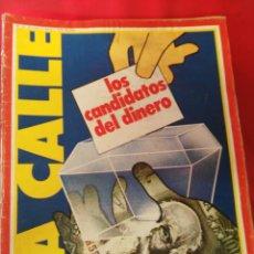 Coleccionismo de Revistas y Periódicos: REVISTA LA CALLE N.45 AÑO 1979. Lote 195105733