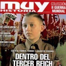 Coleccionismo de Revistas y Periódicos: MUY HISTORIA COLECCION II GUERRA MUNDIAL N. 18 - EN PORTADA: DENTRO DEL TERCER REICH (NUEVA). Lote 195114657