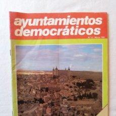 Coleccionismo de Revistas y Periódicos: ANTIGUA REVISTA AYUNTAMIENTOS DEMOCRATICOS N.º 6 / MARZO 1981 UN REAL DECRETO TRANSITORIO EL PADRON. Lote 195119031