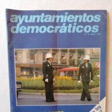 Coleccionismo de Revistas y Periódicos: ANTIGUA REVISTA AYUNTAMIENTOS DEMOCRATICOS N.º 8 / MAYO 1981 II JORNADAS SOBRE SEGURIDAD CIUDANANIA. Lote 195119205