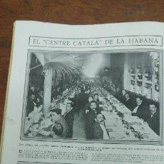Coleccionismo de Revistas y Periódicos: CENTRE CATALA HABANA CUBA FIESTA ARBOL MELILLA FALSET GRATALLOPS COOPERATIVA OBRERA EL RELOJ 1913. Lote 195133052