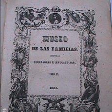 Coleccionismo de Revistas y Periódicos: MUSEO DE LAS FAMILIAS. AÑO COMPLETO DE 1851. ESTABLECIMIENTO TIPOGRÁFICO DE MELLADO.. Lote 195140628