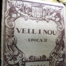 Coleccionismo de Revistas y Periódicos: REVISTA DE ARTE VELL I NOU EPOCA II 1920 VOL I Nº II ED BAYES ART E CASANOVAS MARTI I ALSINA NONELL. Lote 195153340