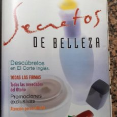 Coleccionismo de Revistas y Periódicos: ANUNCIO EL CORTE INGLES SECRETOS DE BELLEZA . Lote 195201272