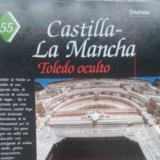 Coleccionismo de Revistas y Periódicos: ESPAÑA ENCANTADA 55 TOLEDO OCULTO SINAGOGA DEL TRANSITO.TEMPLARIOS DE SAN MARTIN DE MONTALBAN. Lote 195211268