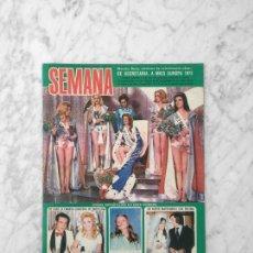 Coleccionismo de Revistas y Periódicos: SEMANA - 1972 - MISS EUROPA, MONICA SARP, MASSIEL, PALOMA SAN BASILIO, IRENE MIR, MIGUEL BOSE. Lote 195215557