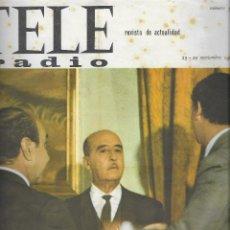 Coleccionismo de Revistas y Periódicos: REVISTA TELE RADIO Nº 361, 23-29 NOVIEMBRE 1964, FRANCO FOTOS ORIGINALES. Lote 195230348