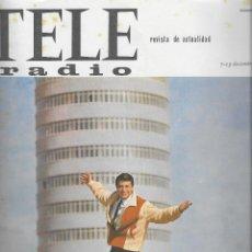 Coleccionismo de Revistas y Periódicos: REVISTA TELE RADIO Nº 363,7-13 DICIEMBRE 1964, JEANNE MOREAU, SOFIA LOREN EN PAGIMAS INTERIORES. Lote 195231210