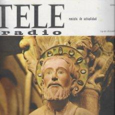Coleccionismo de Revistas y Periódicos: REVISTA TELE RADIO Nº 364, 14-20 DICIEMBRE 1964, SANTIAGO DE COMPOSTELA, RITA PAVONE. Lote 195231981
