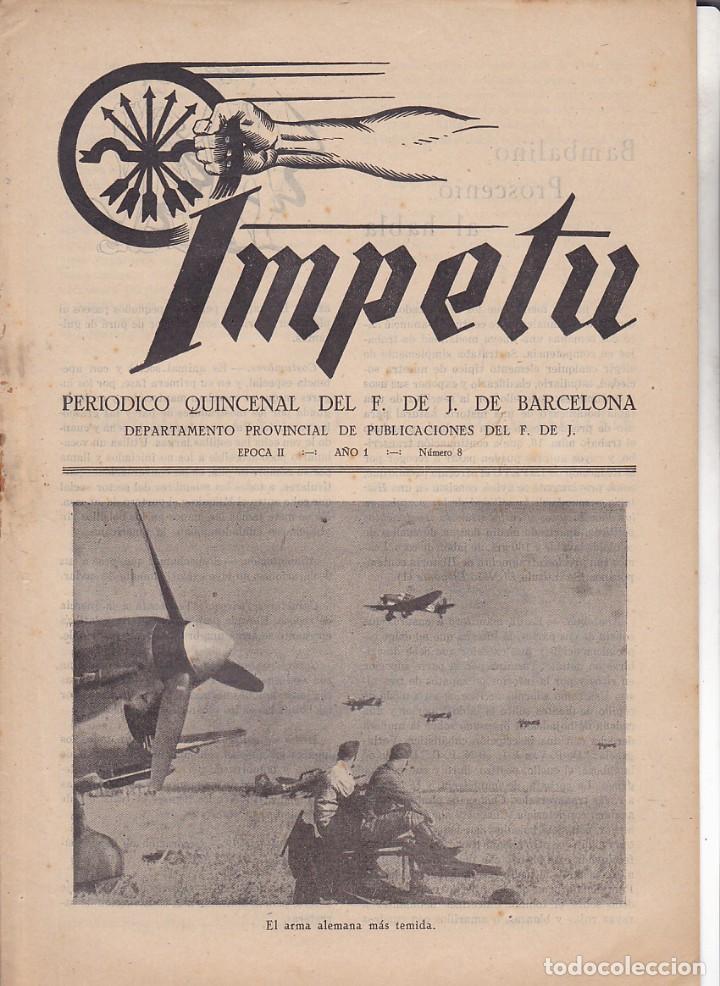 REVISTA IMPETU PERIODICO F. DE JONS DE BARCELONA Nº 8 AÑO II (Coleccionismo - Revistas y Periódicos Modernos (a partir de 1.940) - Otros)