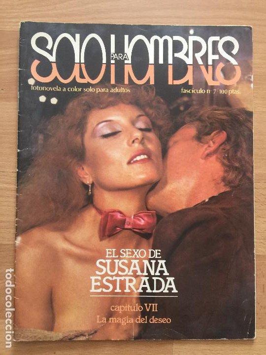 SOLO PARA HOMBRES - FASCICULO 7 - EL SEXO DE SUSANA ESTRADA - GCH1 (Coleccionismo - Revistas y Periódicos Modernos (a partir de 1.940) - Otros)