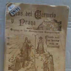Coleccionismo de Revistas y Periódicos: 29173 - ECOS DEL CARMELO Y PRAGA - REVISTA MENSUAL ILUSTRADA - Nº 93 - AÑO 1925. Lote 195266281