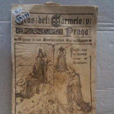 Coleccionismo de Revistas y Periódicos: 29175 - ECOS DEL CARMELO Y PRAGA - REVISTA MENSUAL ILUSTRADA - Nº 52 - AÑO 1922. Lote 195266530