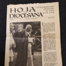 Coleccionismo de Revistas y Periódicos: HOJA DIOCESANA , EXTRAORDINARIO DEDICADO AL PAPA JUAN XXIII.. Lote 195268903