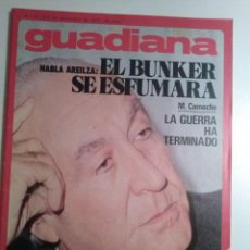 Coleccionismo de Revistas y Periódicos: GUADIANA Nº 31 3 DICIEMBRE 1975 HOMILIA DE TARANCON. MARCELINO CAMACHO. LOLA GAOS. VINTILA HORIA. Lote 195279291