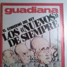 Coleccionismo de Revistas y Periódicos: GUADIANA Nº 33 17 DICIEMBRE 1975 TRANSICION. PRIMER GOBIERNO DEL REY. JOSE Mª ALFARO. GARCIA SALVE. Lote 195280487