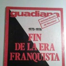 Coleccionismo de Revistas y Periódicos: GUADIANA Nº 34 24 DICIEMBRE 1975 TRANSICION. ARTICULOS: CAMACHO, SATRUSTEGUI, CANTARERO, CASTELLANO. Lote 195282567