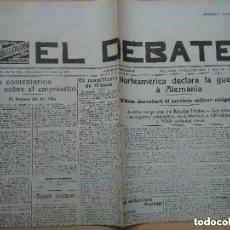 Coleccionismo de Revistas y Periódicos: FACSIMIL PERIODICO EL DEBATE. NUM 1673 1917 NORTEAMERICA DECLARA GUERRA A ALEMANIA. Lote 195282751