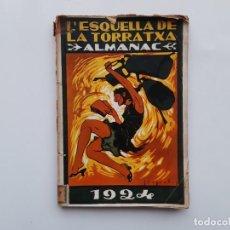 Coleccionismo de Revistas y Periódicos: ALMANAC L'ESQUELLA DE LA TORRATXA 1924 SEGRELLES ANTIGUO ALMANAQUE. . Lote 195284763