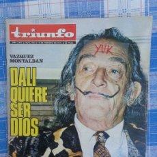 Coleccionismo de Revistas y Periódicos: DALI QUIERE SER DIOS - MARIA DEL MAR BONET ... EN REVISTA TRIUNFO Nº 490 FEBRERO 1972. Lote 195303071