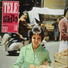 Coleccionismo de Revistas y Periódicos: REVISTA TELE RADIO Nº 237, 9-15 JULIO 1962, MERCEDES BARRANCO, PAUL ANKA, ADOLFO MARSILLACH. Lote 195330268