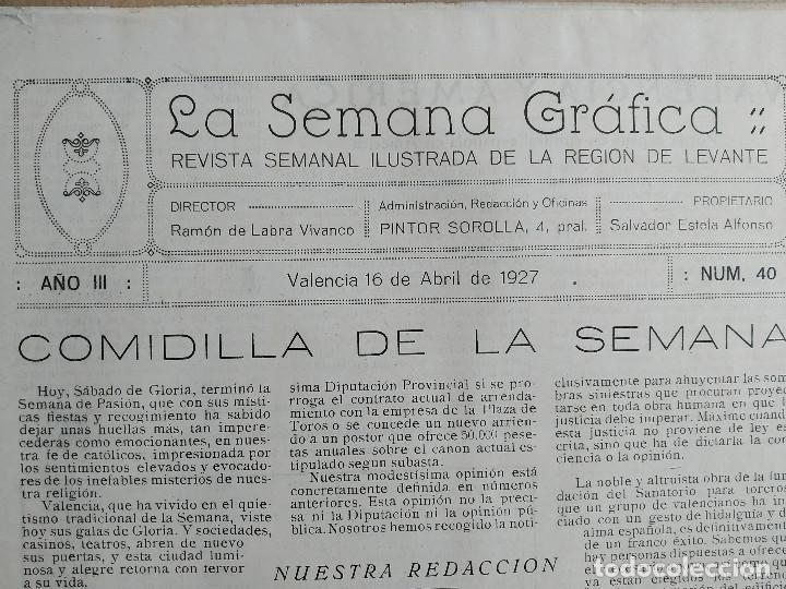 Coleccionismo de Revistas y Periódicos: LA SEMANA GRAFICA. AÑO 1927, Nº 40. SEMANA SANTA EL GRAO, CABAÑAL, MONGRELL, OSTARIZ - Foto 2 - 195332008