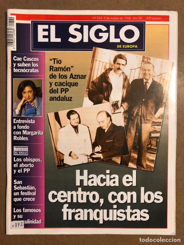 EL SIGLO DE EUROPA N° 334 (1998). TÍO DE AZNAR FRANQUISTA, MARGARITA ROBLES,... (Coleccionismo - Revistas y Periódicos Modernos (a partir de 1.940) - Otros)