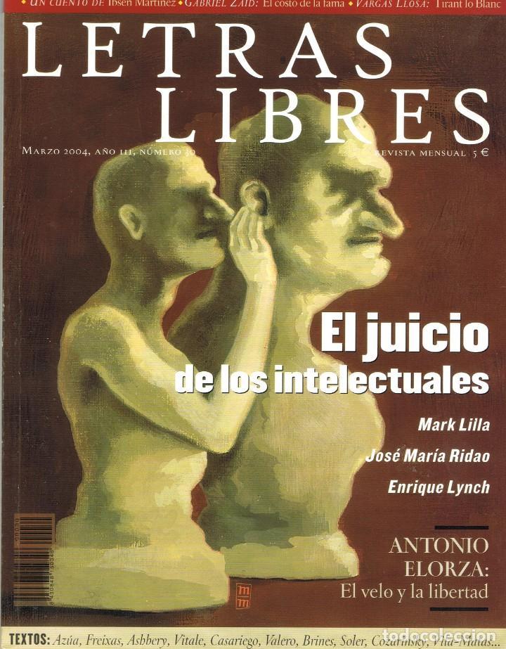LETRAS LIBRES Nº 30. MARZO 2004. (Coleccionismo - Revistas y Periódicos Modernos (a partir de 1.940) - Otros)