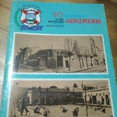 Coleccionismo de Revistas y Periódicos: REVISTA 50 ANIVERSARIO CLUB NATACIÓN JUDIZMENDI VITORIA. Lote 195355885