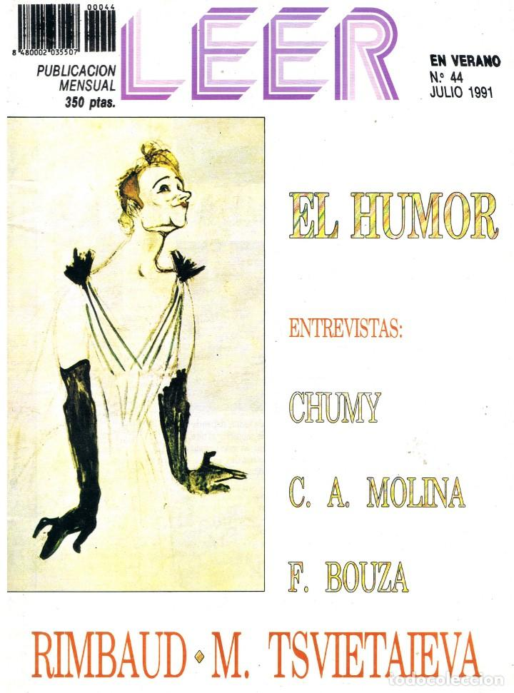 LEER. Nº 44. JULIO 1991. (Coleccionismo - Revistas y Periódicos Modernos (a partir de 1.940) - Otros)