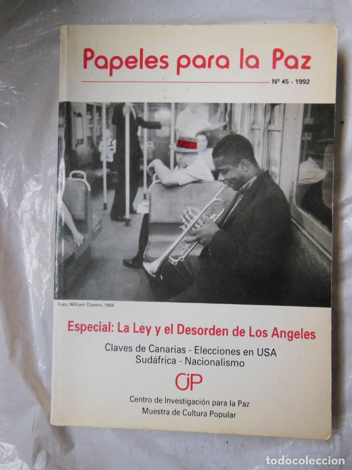 PAPELES PARA LA PAZ. Nº 45 - 1992 (Coleccionismo - Revistas y Periódicos Modernos (a partir de 1.940) - Otros)