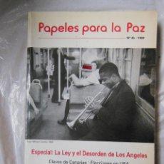 Coleccionismo de Revistas y Periódicos: PAPELES PARA LA PAZ. Nº 45 - 1992. Lote 195391275