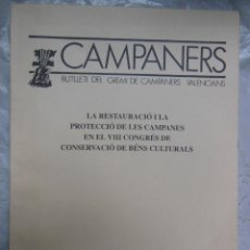 Coleccionismo de Revistas y Periódicos: CAMPANERS. BUTLLETI DEL GREMI DE CAMPANERS VALENCIANS. LA RESTAURACIÓ I LA PROTECCIÓ DE LES CAMPANES. Lote 195391791