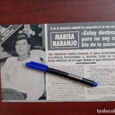 Coleccionismo de Revistas y Periódicos: MARISA NARANJO DESTROZADA POR CAMPANADAS FIN AÑO - ENTREVISTA - RECORTE - REVISTA HOLA AÑO 1990. Lote 195438207
