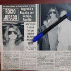 Coleccionismo de Revistas y Periódicos: ROCIO JURADO REGRESA A ESPAÑA CON ROCIITO CARRASCO - ENTREVISTA - RECORTE - REVISTA HOLA AÑO 1990. Lote 195438276