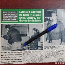 Coleccionismo de Revistas y Periódicos: CAYETANO MARTINEZ IRUJO Y KATIA CAÑEDO MARCHARON A ESTADOS UNIDOS- - RECORTE - REVISTA HOLA AÑO 1990. Lote 195438508