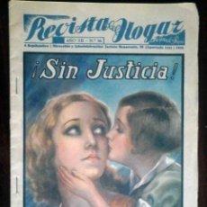 Coleccionismo de Revistas y Periódicos: REVISTA DEL HOGAR - LA NOVELA CON PREMIO - SIN JUSTICIA (NOVELA DE MARIO D'ANCONA) SEPTIEMBRE 1935. Lote 195494878