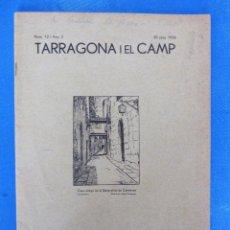 Coleccionismo de Revistas y Periódicos: REVISTA TARRAGONA I EL CAMP. NÚM 12 - ANY 2. 30 JUNY 1936.. Lote 195495100